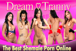 One of the greatest xxx premium site if you like astonishing shemale material